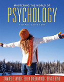 Mastering the World of Psychology Value Pack  Includes Mypsychlab with E Book Student Access  Student Solutions Manual for Mastering the World of Psyc Book