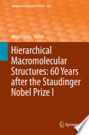 Hierarchical Macromolecular Structures  60 Years after the Staudinger Nobel Prize I