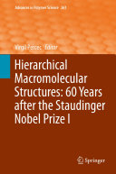 Hierarchical Macromolecular Structures: 60 Years after the Staudinger Nobel Prize I