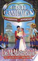 """A Civil Campaign"" by Lois McMaster Bujold"