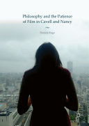 Pdf Philosophy and the Patience of Film in Cavell and Nancy