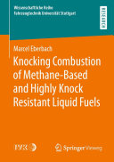 Knocking Combustion of Methane-Based and Highly Knock Resistant Liquid Fuels [Pdf/ePub] eBook