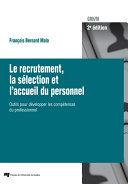 Pdf Le recrutement, la sélection et l'accueil du personnel, 2e édition Telecharger