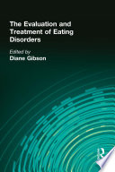The Evaluation And Treatment Of Eating Disorders Book PDF