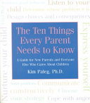 Ten Things Every Parent Needs to Know
