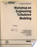 Workshop on engineering turbulence modeling