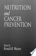Nutrition and Cancer Prevention Book
