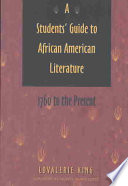 A Student's Guide to African American Literature, 1760 to the Present