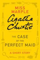 The Case of the Perfect Maid [Pdf/ePub] eBook