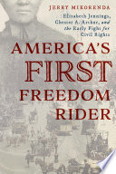 America s First Freedom Rider