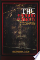 Shroud Of Turin - An Imprint Of The Soul, Apparition Or Quantum Bio-Hologram