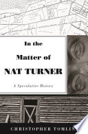 In the Matter of Nat Turner Book PDF