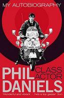 Phil Daniels  Class Actor