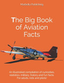 The Big Book of Aviation Facts