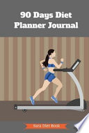90 Days Diet Planner Journal