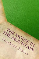 Read Online The Mouse in the Mountain For Free