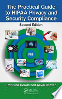 The Practical Guide To Hipaa Privacy And Security Compliance Second Edition