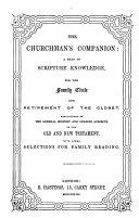 The churchman s companion  a help to scriptural knowledge