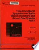 Third International Symposium on Space Mission Operations and Ground Data Systems, Part 2
