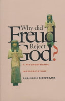 Why Did Freud Reject God?