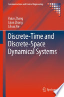 Discrete Time and Discrete Space Dynamical Systems