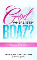 Pdf God Where Is My Boaz