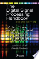 Video  Speech  and Audio Signal Processing and Associated Standards Book