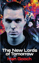 The New Lords of Tomorrow