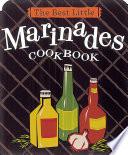 The Best Little Marinades Cookbook