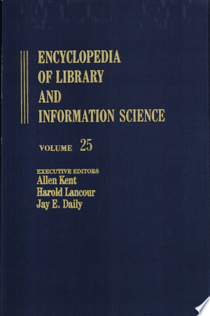 Download Encyclopedia of Library and Information Science Free Books - Dlebooks.net