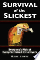 Survival of the Slickest