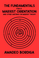 The Fundamentals for a Marxist Orientation