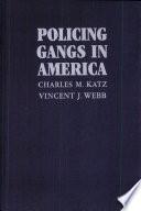 Policing Gangs In America Book PDF