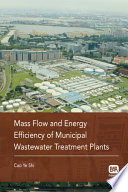 Mass Flow and Energy Efficiency of Municipal Wastewater Treatment Plants Book