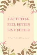 Eat Better Feel Better Live Better Book