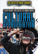 Everything You Need To Know About Cultural Appropriation
