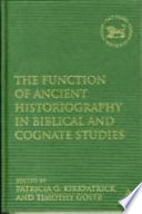 The Function of Ancient Historiography in Biblical and Cognate Studies