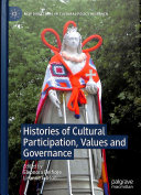 Histories of Cultural Participation  Values and Governance