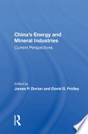 China s Energy And Mineral Industries