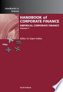 """Handbook of Empirical Corporate Finance SET"" by B. Espen Eckbo"