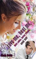 Love me heal me