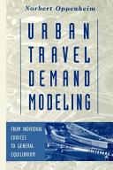 Urban Travel Demand Modeling