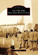 The 1939 1940 New York World s Fair