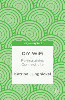 DiY WiFi: Re-imagining Connectivity