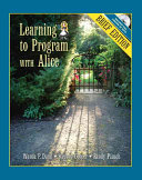 Learning to Program with Alice Book