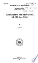 Extinguishing and Preventing Oil and Gas Fires