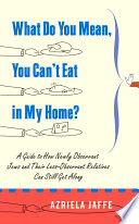 What Do You Mean You Can T Eat In My Home  Book PDF