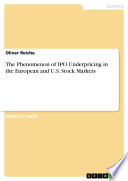 The Phenomenon Of Ipo Underpricing In The European And U S Stock Markets