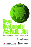 Green Development Of Asia-pacific Cities: Building Better Cities Towards 2030