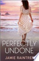 Perfectly Undone